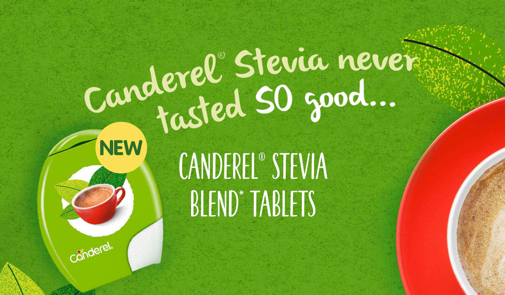 Canderel Stevia never tasted so good. Canderel Stevia Blend tablets. Large coffee and Canderel Stevia Blend tablets packshot